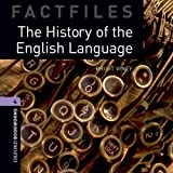 The History of the English Language: 1400 Headwords (Oxford Bookworms ELT)