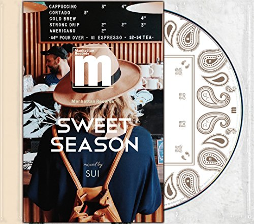 "Manhattan Records® presents ""SWEET SEASON"" mixed by SUIの詳細を見る"