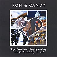 Ron, Candy And Perry Generations Music For The Mind, Body And Spirit
