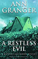 A Restless Evil (Mitchell & Markby 14): An English village murder mystery of intrigue and suspicion (A Mitchell & Markby mystery)