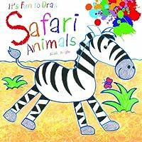 Safari Animals (It's Fun to Draw)