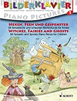 Witches, Fairies and Ghosts: 28 Fantastic and Spooky Piano Pieces for Children