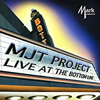 Mjt Project Live at the Bottom