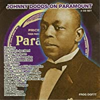 Johnny Dodds On Paramount by Johnny Dodds (2012-03-20)
