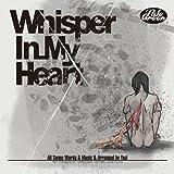 Whisper In My Heart / Pale Green