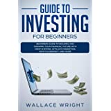 Guide to Investing for Beginners: Beginners Guide to Building and Growing Your Financial Future with Drop Shipping, Affiliate