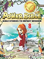 The Light of Salvation (Power Bible: Bible Stories to Impart Wisdom)