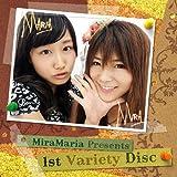 ミラマリア Presents 1st Variety Disc