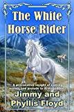 The White Horse Rider (English Edition)