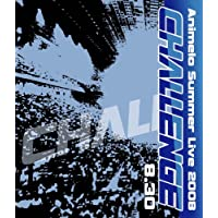 Animelo Summer Live 2008-Challenge-8.30
