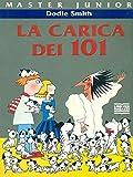 La Carica Dei 101 = the Hundred and One Dalmatians ()