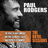 The Royal Sessions by Paul Rodgers (2014-02-04)