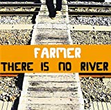 There is no river