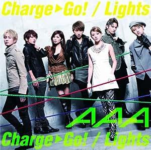 Charge & Go!/ Lights(DVD付)【ジャケットB】
