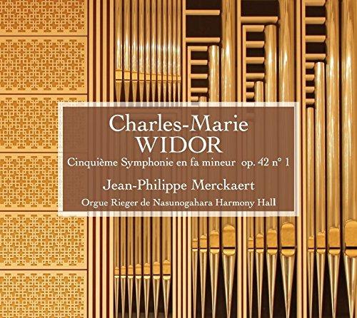 シャルル=マリー・ヴィドール 《オルガン交響曲第5番 op. 42 n° 1》