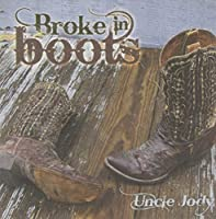 Broke in Boots