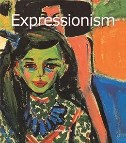 Expressionism (Art of Century) by [Bassie, Ashley]
