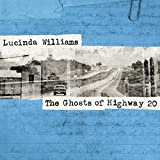 Highway 20 Records Lucinda Williams The Ghosts of Highway 20の画像