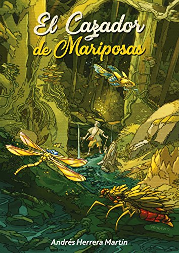 El cazador de mariposas (Spanish Edition)