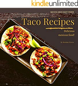 Taco Recipes: Delicious mexican food (English Edition)