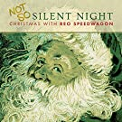 NOT SO SILENT...CHRISTMAS WITH REO SPEEDWAGON [CD]