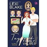 Taggart Family Values