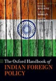 The Oxford Handbook of Indian Foreign Policy (Oxford Handbooks) 画像