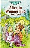 Alice in Wonderland (Dover Children's Evergreen Classics)