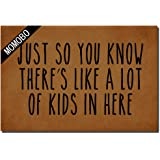 MOMOBO Funny Doormat Custom Indoor Doormat -Just So You Know There's Like Lot of Kids in Here Home and Office Decorative Entr