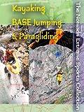 Kayaking Base Jumping & Paragliding [DVD] [Import]