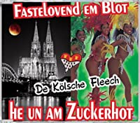 Fastelovend Em Blot: He Un Am Zuckerhot