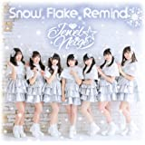 Snow Flake Remind <TYPE-A>