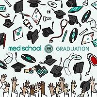 Med School: Graduation (Various Artists)