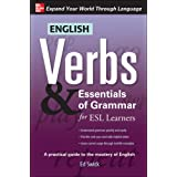 English Verbs & Essentials of Grammar for ESL Learners (Verbs and Essentials of Grammar)
