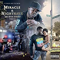 Miracle & Nightmare On 10th St, Pt. 2