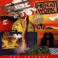 Men at Work & Friends