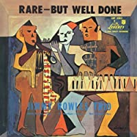 Rare, But Well Done by Jimmy Rowles (2010-09-22)