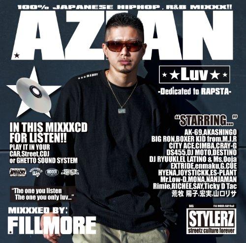 [画像:AZIAN LUV-Dedicated to RAPSTA-MIXXXED BY:FILLMORE]