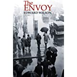 The Envoy: First in a Series of Page-Turning Cold War Spy Thrillers (Catesby Book 1)