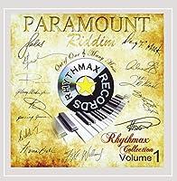 Vol. 1-Paramount Riddim: Rhythmax Collection