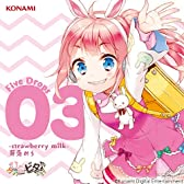 ひなビタ♪ Five Drops 03 -strawberry milk- 芽兎めう