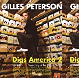 Gilles Peterson Digs America 2