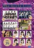 The Girls Live Vol.39 [DVD]