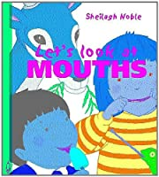 Mouths (Let's Look at (North Mankato, Minn.).)