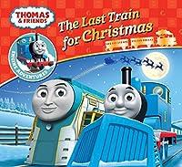 Thomas & Friends: The Last Train for Christmas (Thomas Engine Adventures)