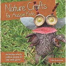 Nature Crafts for Aussie Kids