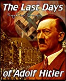 The Last Days of Adolf Hitler (English Edition)
