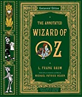 Annotated Wizard of Oz: The Wonderful Wizard of Oz (Annotated Books)