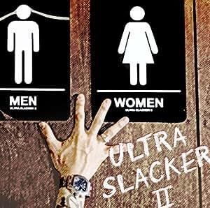 ULTRA SLACKER2