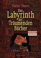 Das Labyrinth der Traeumenden Buecher